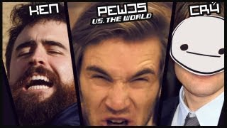 CRY, KEN & PEWDS VS. THE WORLD !