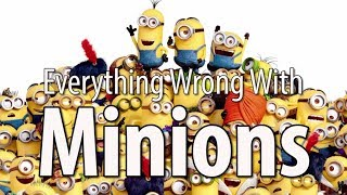 Video Everything Wrong With Minions In 15 Minutes Or Less MP3, 3GP, MP4, WEBM, AVI, FLV Maret 2019