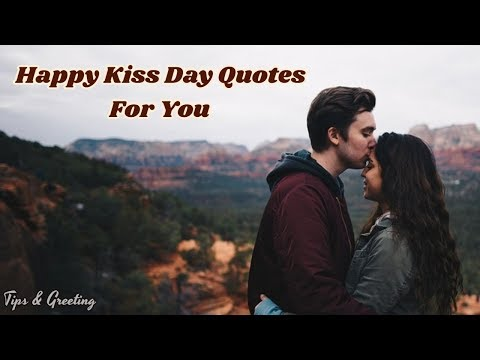 Happy quotes - Happy Kiss Day Quotes  Beautiful Quotes For Your Lover