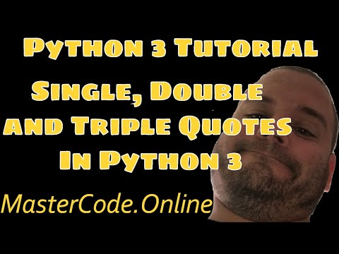 How To Use Single, Double and Triple Quotes In Python 3
