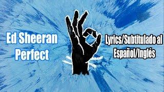 Ed Sheeran - Perfect [Official Audio] [Lyrics/Subtitulado al Español/Inglés]
