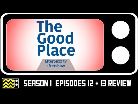 The Good Place Season 1 Episodes 12 & 13 Review & After Show | AfterBuzz TV