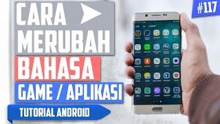 Cara Mudah Mengubah/Mengganti Bahasa Aplikasi/Game di Android | Tutorial Android #117