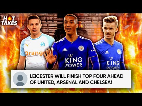 Video: Why Leicester City Are The Premier League Team To WATCH Next Season! | #HotTakes