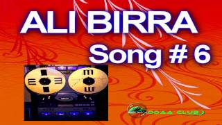 Oromo Music-Ali Birra  Song # 6 The 80s . Audio Music Only.
