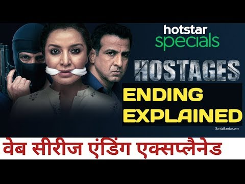 Hostages Web Series [Ending Explained]