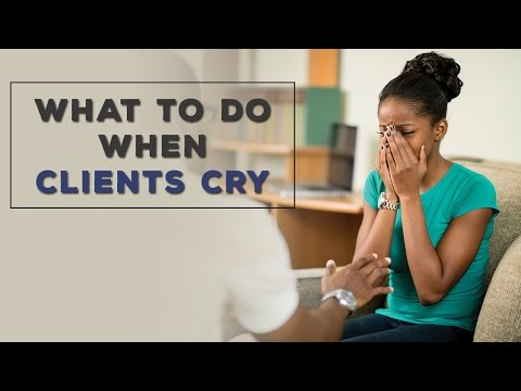 What To Do When Clients Cry