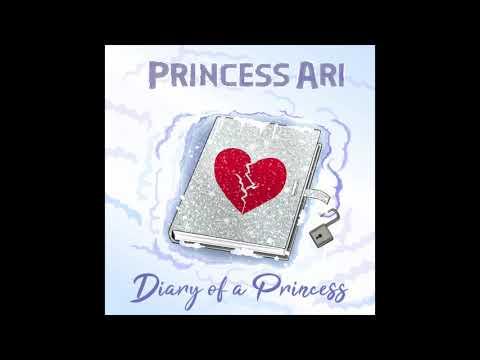 Princess Ari Star - Diary Of A Princess ( Full Album )