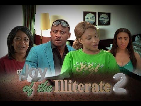 Joy of the Illiterate 2  -  Nigeria Nollywood Movie