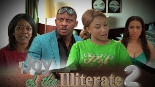 Joy of The illiterate Nigerian Movie (Part 2) - Sequel to Tears of The illiterate