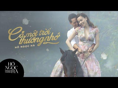 Cả Một Trời Thương Nhớ - Hồ Ngọc Hà (Official Music Video) - Thời lượng: 7:16.