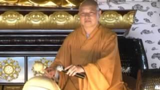 NGHI THỨC TỤNG CHUÔNG MÕ - TT THÍCH LỆ TRANG thuyết giảng ngày 08.05.2011 (MS 15/2011)