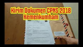 Download Video Pengiriman Dokumen Kemenkumham CPNS 2018 MP3 3GP MP4