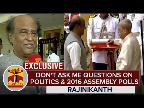 Exclusive--Dont-ask-me-Questions-on-Politics-and-2016-Assembly-Polls--Superstar-Rajinikanth