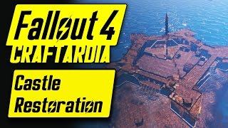 Fallout 4 Base Building Timelapse - Castle Restoration - Fallout 4 Settlement Building [CRAFTARDIA]