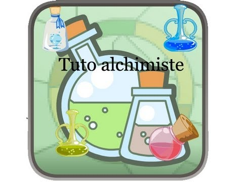 comment augmenter alchimiste dofus