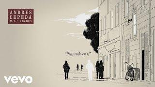 Andrés Cepeda - Pensando en Ti (Cover Audio)