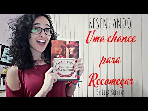 RESENHANDO    Uma chance para recomeçar by Lisa Kleypas