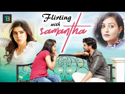 Flirting with Samantha - Latest Telugu Comedy Video 2018 || Thopudu Bandi