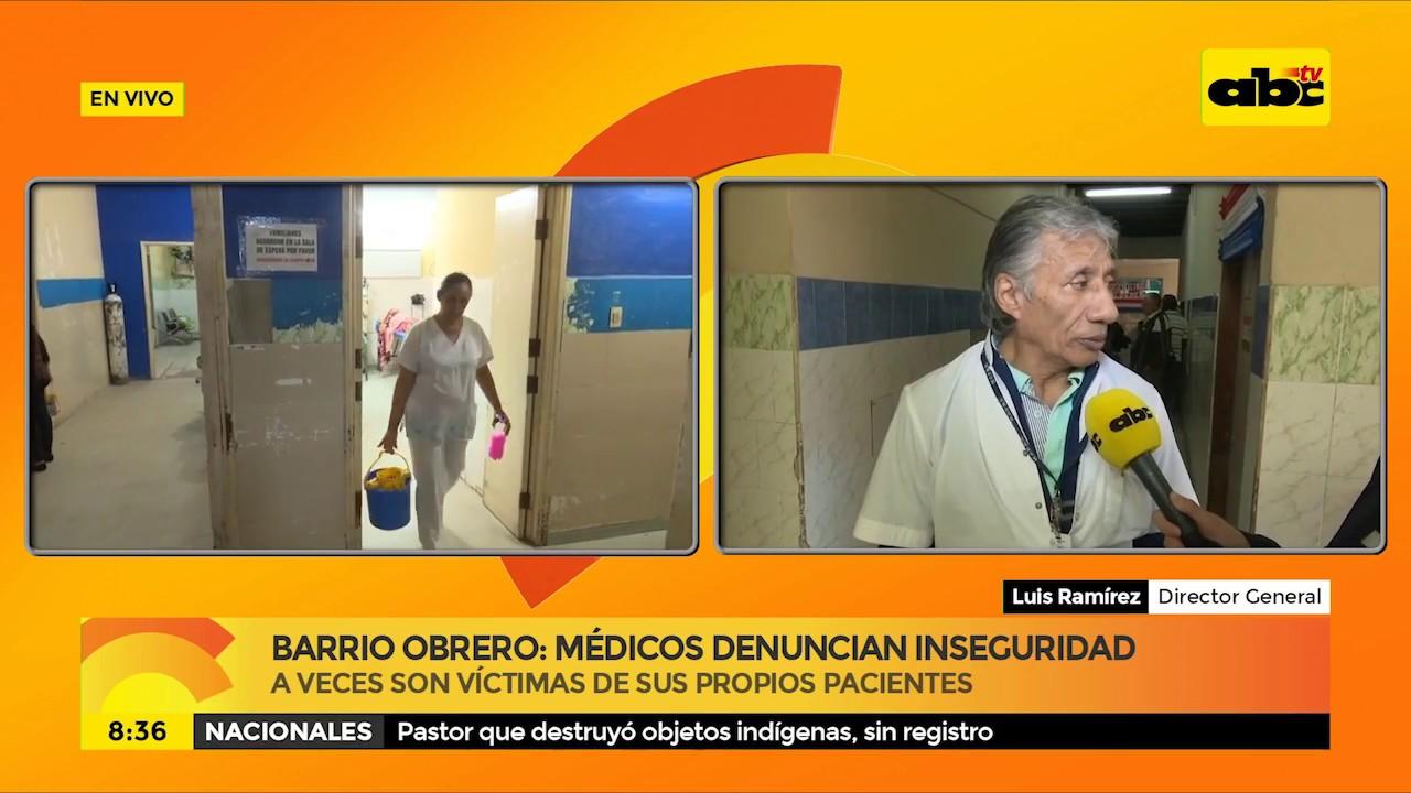 Barrio Obrero: médicos denuncian inseguridad