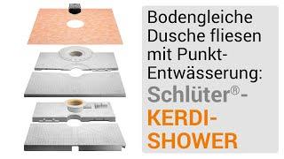 Bodengleiche Dusche fliesen mit Punkt-Entwässerung: Aufbau mit Schlüter®-KERDI-SHOWER