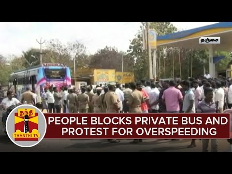 People-Blocks-Private-Bus-Protest-For-OverSpeeding-in-Thanjavur-02-03-2016