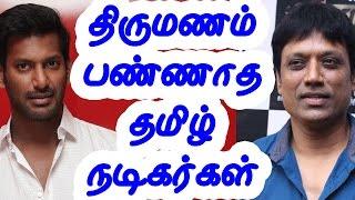 கல்யாணம் பண்ணாமல் இருக்கும் நடிகர்கள் Tamil cinema news Cinerockz.