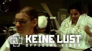 Video Rammstein - Keine Lust (Official Video) MP3, 3GP, MP4, WEBM, AVI, FLV Desember 2018