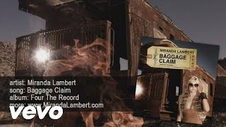 Miranda Lambert - Baggage Claim 1721429 YouTube-Mix
