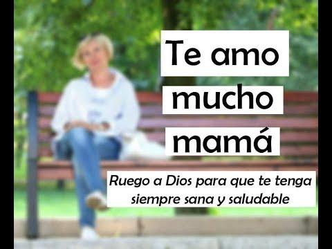 Yo amo a mi mamá: video con imagenes y frases bonitas