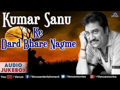 Download Kumar Sanu Ke Dard Bhare Nagme : Best Bollywood Hindi Sad Songs || Audio Jukebox HD Mp4 3GP Video and MP3