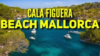 Cala Figuera Spain  city images : Figuera Beach Mallorca Spain 2016 Majorca Must See & Do