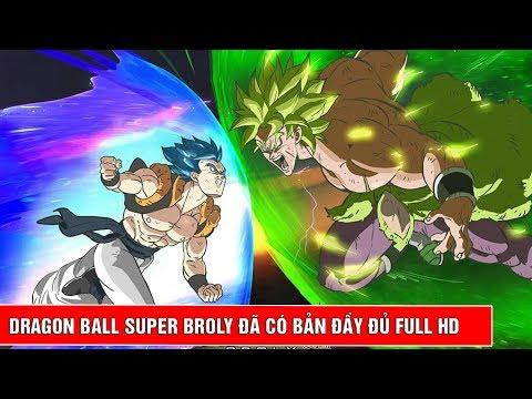 Bộ phim Dragon Ball Super Broly đầy đủ đã có thể xem dịp nghỉ Tết 2019 - Thời lượng: 66 giây.