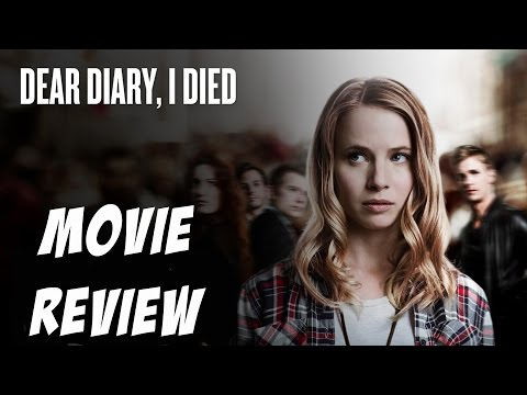 Dear Diary, I Died Movie Review