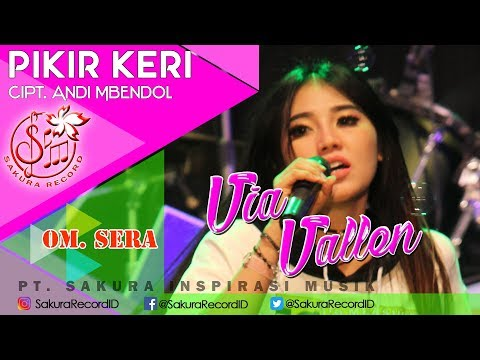 Video Via Vallen - Pikir Keri - OM.SERA (Official Music Video) download in MP3, 3GP, MP4, WEBM, AVI, FLV January 2017