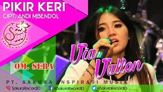 Video Via Vallen - Pikir Keri - OM.SERA (Official Music Video) MP3, 3GP, MP4, WEBM, AVI, FLV Oktober 2017