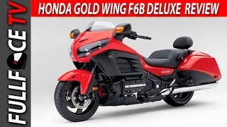8. 2017 Honda Gold Wing F6B Deluxe Specs and Review