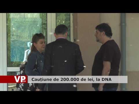 Cauțiune de 200.000 de lei, la DNA
