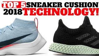 Video Top 5 Sneaker CUSHION TECHNOLOGIES in 2018 MP3, 3GP, MP4, WEBM, AVI, FLV September 2018