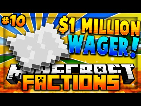 $1,000,000 WAGER! | Minecraft FACTIONS VERSUS #10 (CosmicPvP - Pleb Planet)