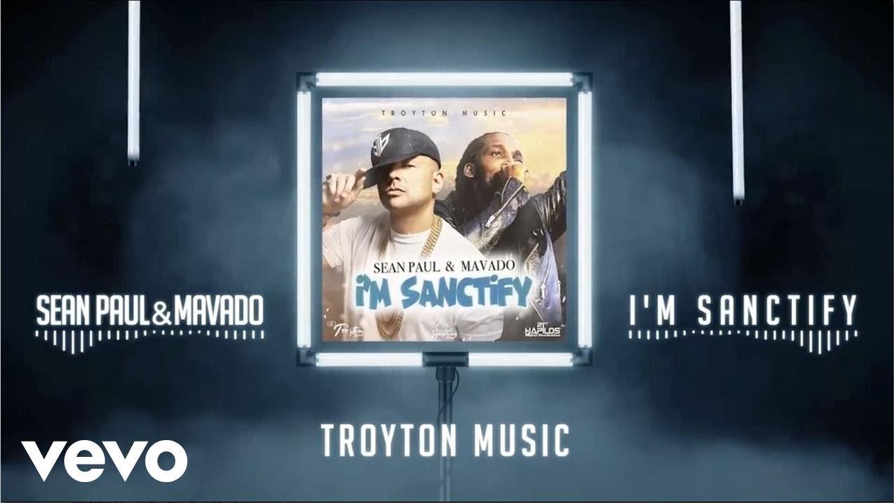 Sean Paul x Mavado - I'm Sanctify