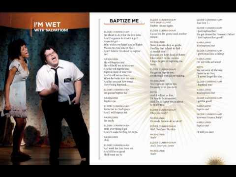 Book of Mormon - Baptize Me - Lyrics