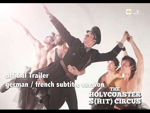 the holycoaster s(HIT) circus (official Trailer) - dt/fr subtitles