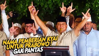 """Video Nama Pemberian Kyai/Ulama 02 Untuk Prabowo """" TAK PANTAS """" Kenapa ? MP3, 3GP, MP4, WEBM, AVI, FLV April 2019"""