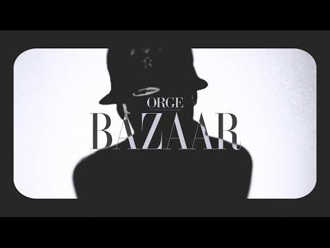 "Orge – ""Bazaar"" [Videoclip]"