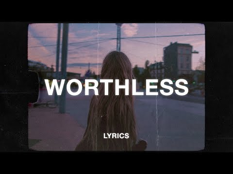 Eli. - Worthless (Lyrics)