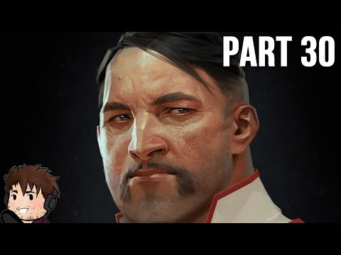 , title : 'Dishonored 2 Gameplay Walkthrough Part 30 - ...and Mate'