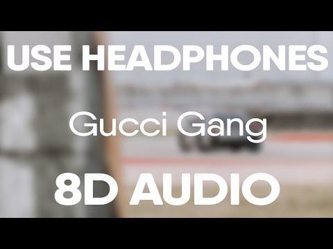 Lil Pump – Gucci Gang (8D AUDIO)