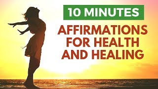 Health & Healing: Powerful I AM Affirmations for Vibrant Physical Wellbeing