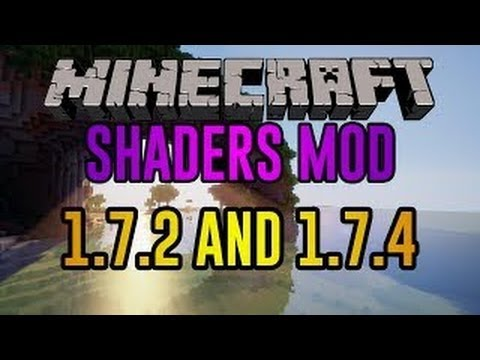 Shaders mod with Optifine for Minecraft 1.7.2/1.7.4 - Tutorial + Download (Latest Version) (видео)
